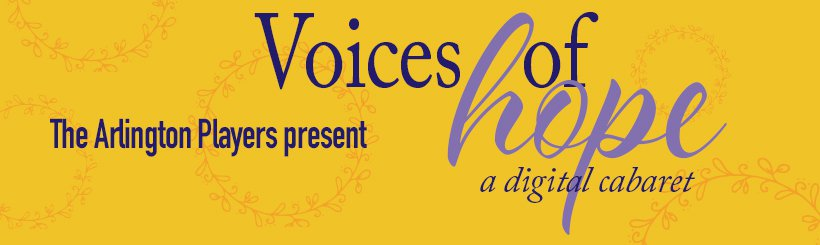 "TAP present ""Voices of Hope"" a digital cabaret"